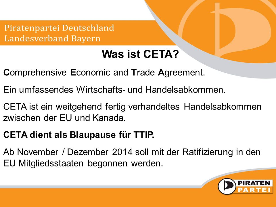 Was ist CETA Comprehensive Economic and Trade Agreement.
