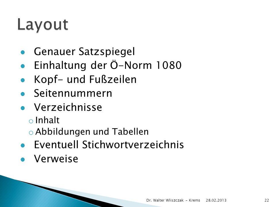 Layout Genauer Satzspiegel Einhaltung der Ö-Norm 1080