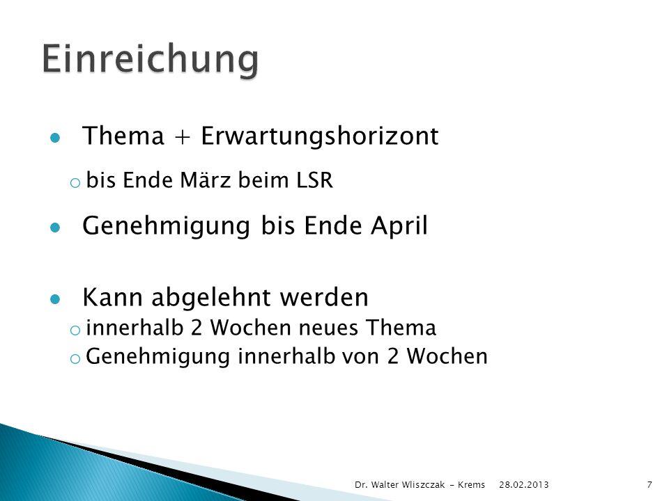 Einreichung Thema + Erwartungshorizont Genehmigung bis Ende April