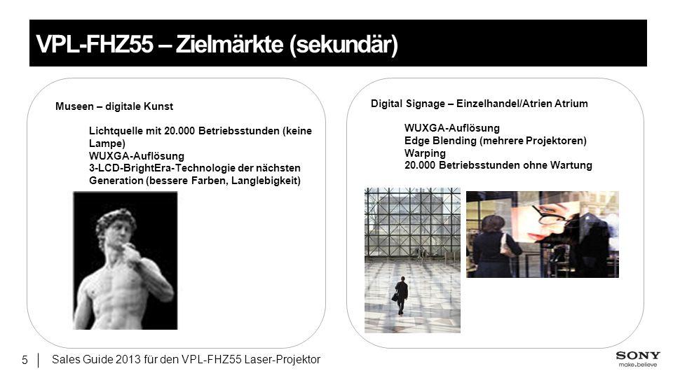 VPL-FHZ55 – Zielmärkte (sekundär)