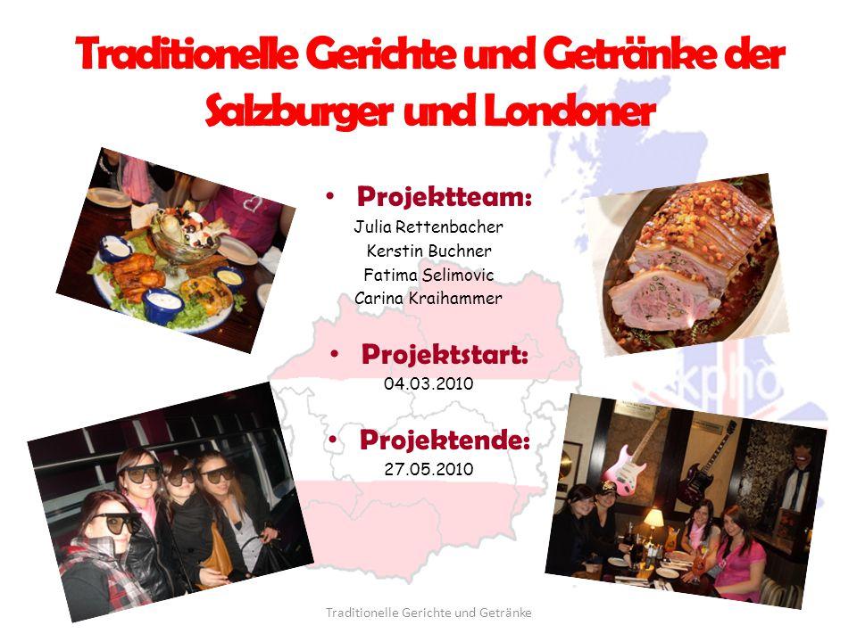 Traditionelle Gerichte und Getränke der Salzburger und Londoner