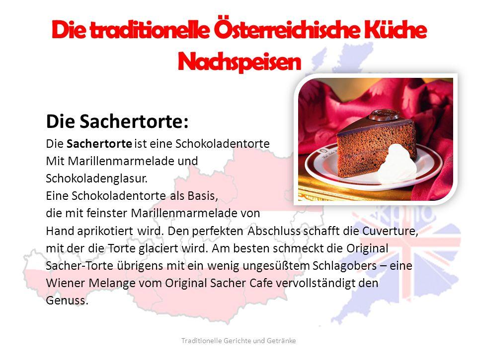 Die traditionelle Österreichische Küche Nachspeisen