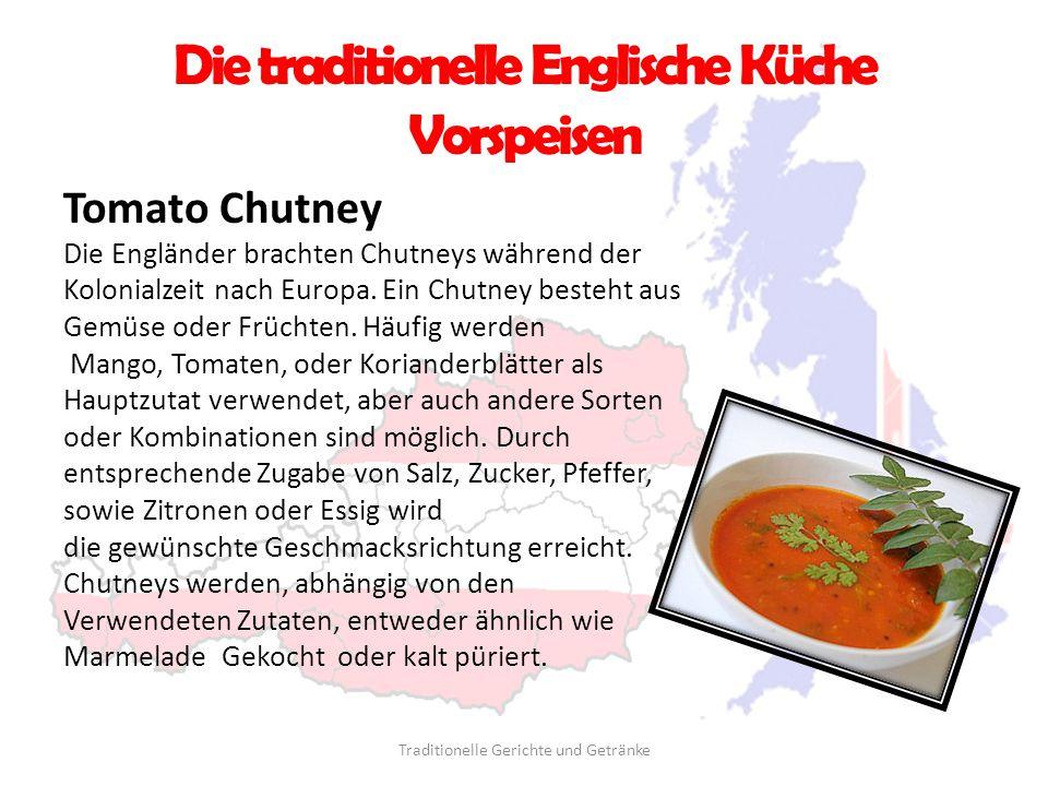Die traditionelle Englische Küche Vorspeisen