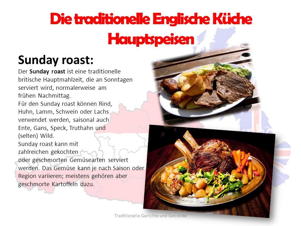Die traditionelle Englische Küche Hauptspeisen