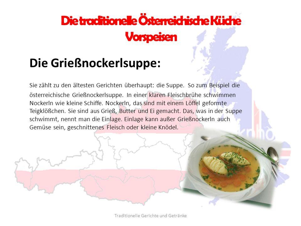 Die traditionelle Österreichische Küche Vorspeisen