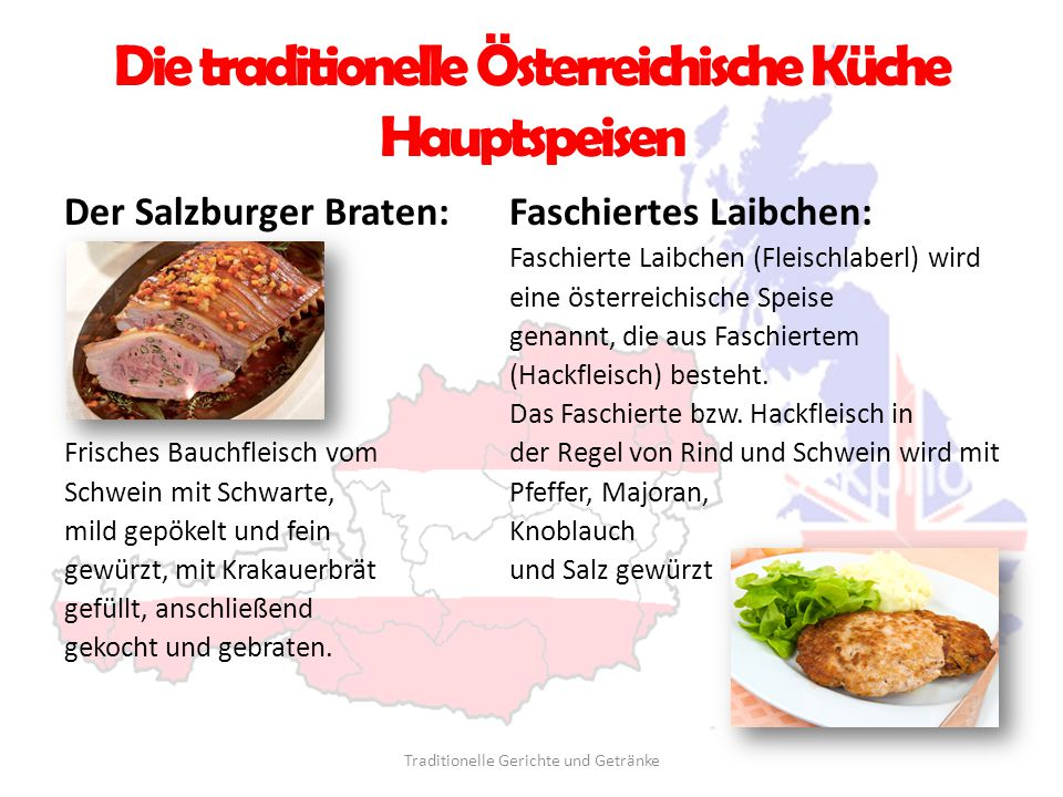 Die traditionelle Österreichische Küche Hauptspeisen