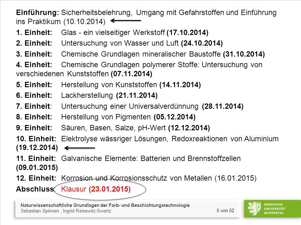 Einführung: Sicherheitsbelehrung, Umgang mit Gefahrstoffen und Einführung ins Praktikum (10.10.2014) 1.