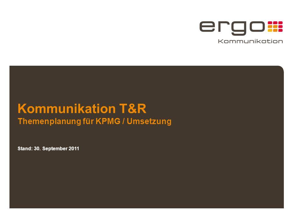 Kommunikation T&R Themenplanung für KPMG / Umsetzung