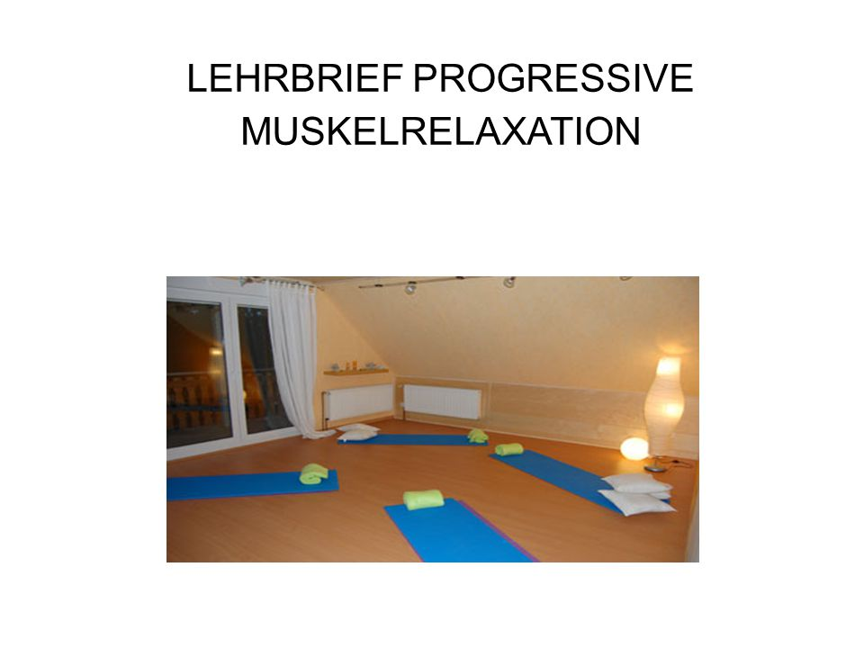 LEHRBRIEF PROGRESSIVE MUSKELRELAXATION