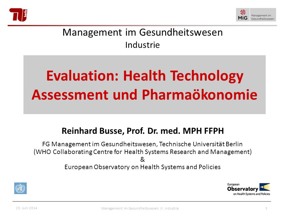 Evaluation: Health Technology Assessment und Pharmaökonomie