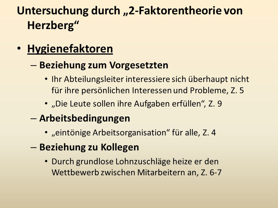"""Untersuchung durch """"2-Faktorentheorie von Herzberg Hygienefaktoren"""