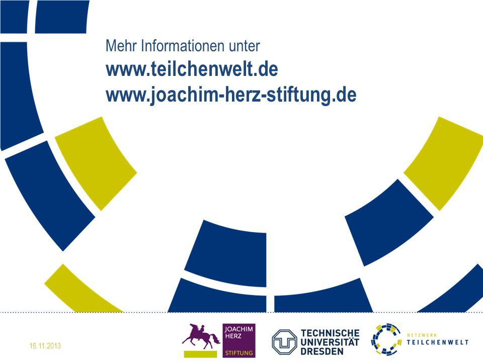 Mehr Informationen unter www. teilchenwelt. de www