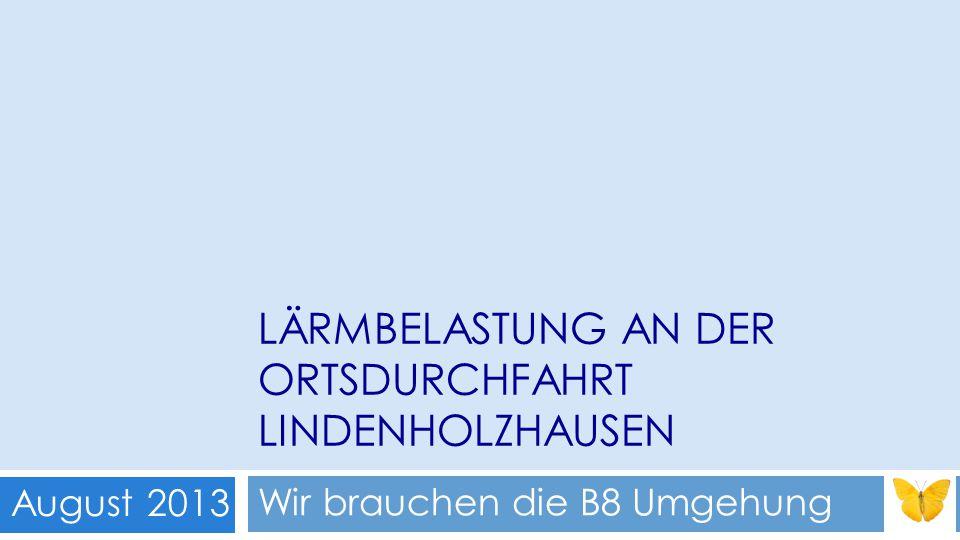 Lärmbelastung an der Ortsdurchfahrt Lindenholzhausen