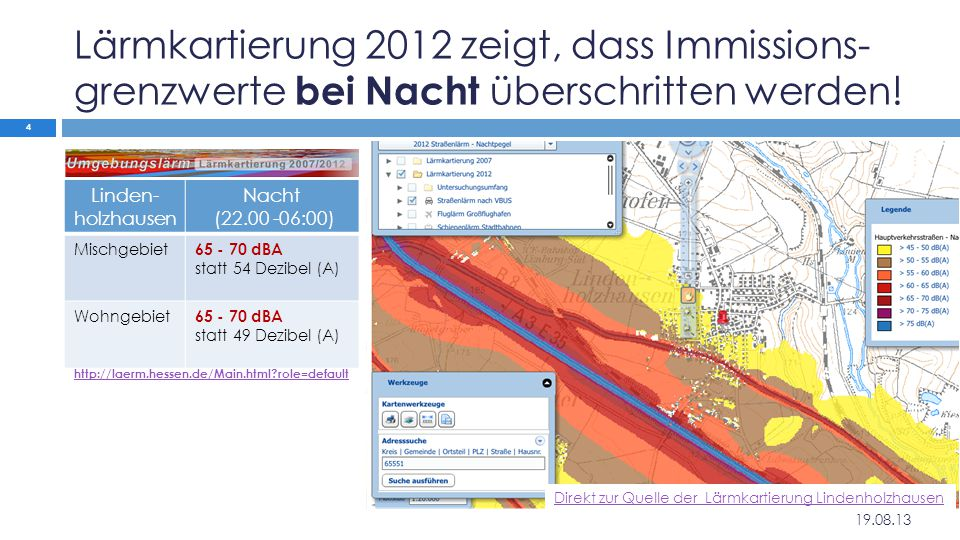 Lärmkartierung 2012 zeigt, dass Immissions-grenzwerte bei Nacht überschritten werden!
