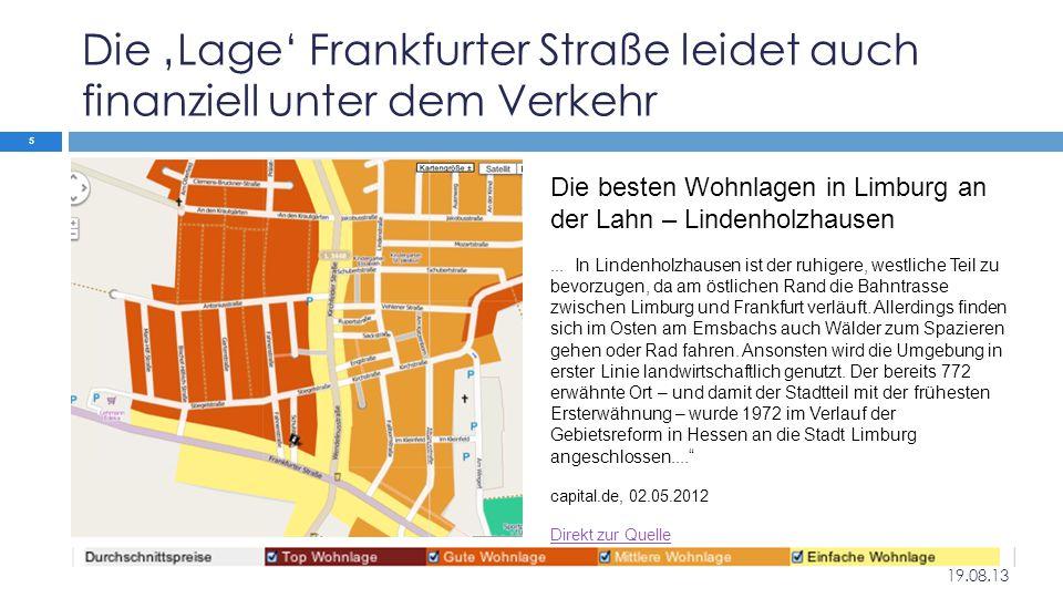 Die 'Lage' Frankfurter Straße leidet auch finanziell unter dem Verkehr