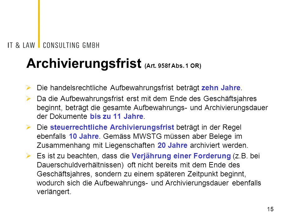 Archivierungsfrist (Art. 958f Abs. 1 OR)