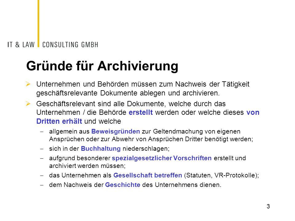 Gründe für Archivierung