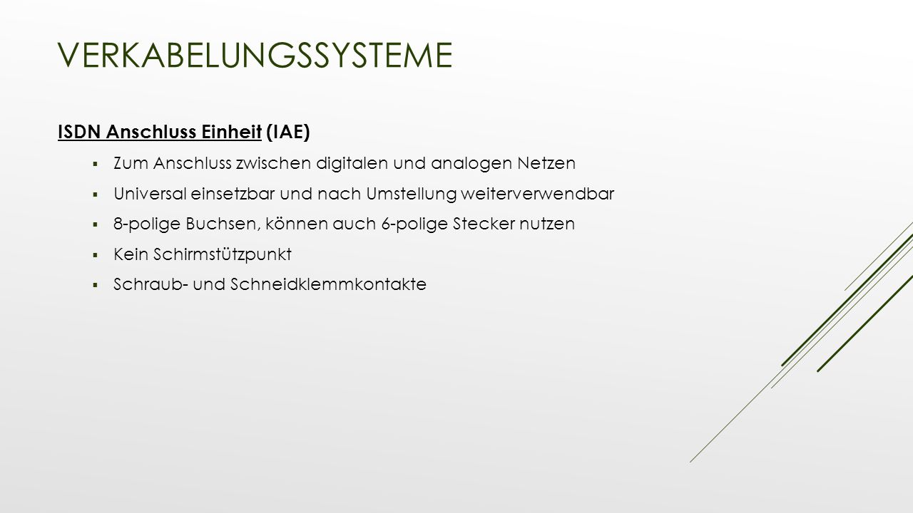 Verkabelungssysteme ISDN Anschluss Einheit (IAE)