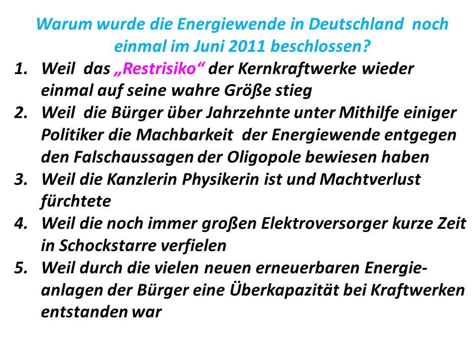 Warum wurde die Energiewende in Deutschland noch einmal im Juni 2011 beschlossen