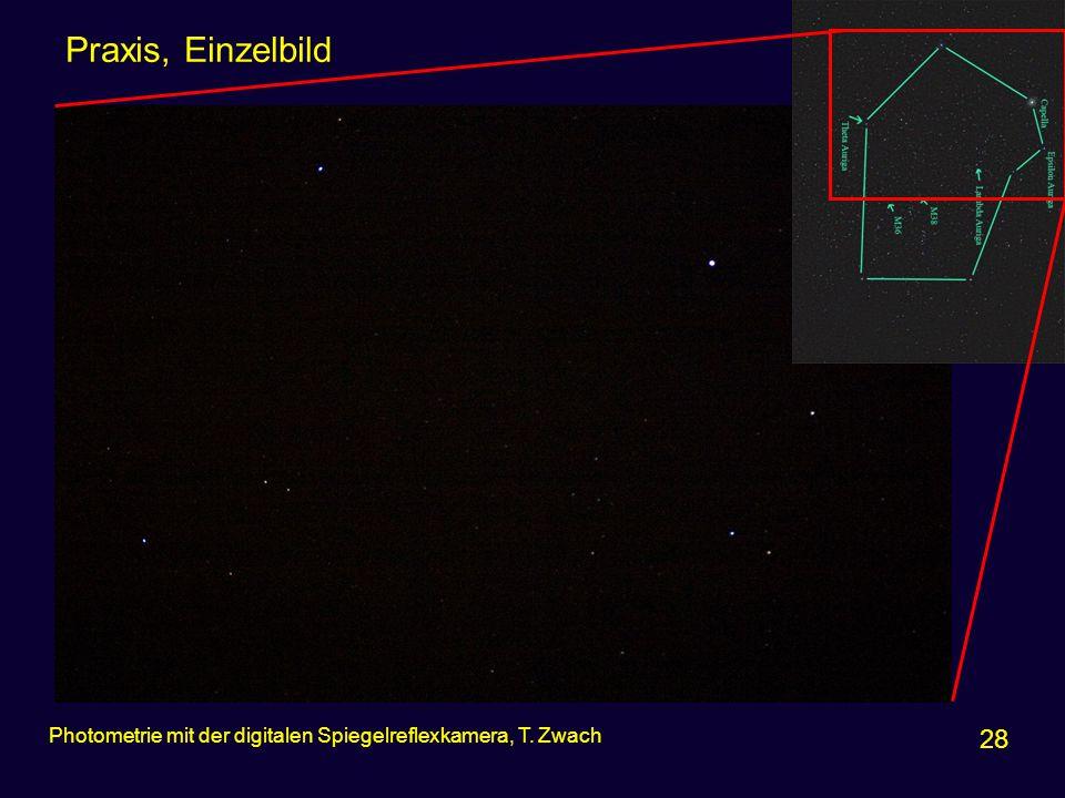 Praxis, Einzelbild Photometrie mit der digitalen Spiegelreflexkamera, T. Zwach 28
