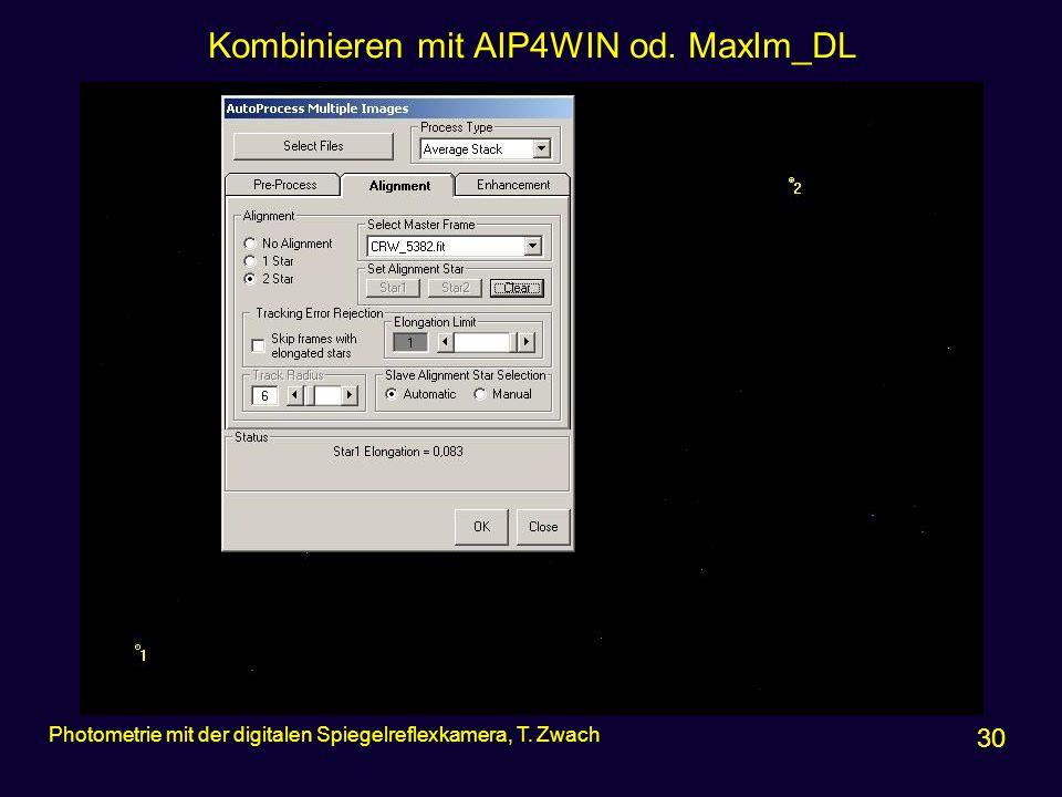 Kombinieren mit AIP4WIN od. MaxIm_DL