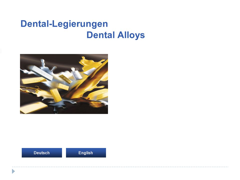 Dental-Legierungen Dental Alloys Startseite Deutsch English
