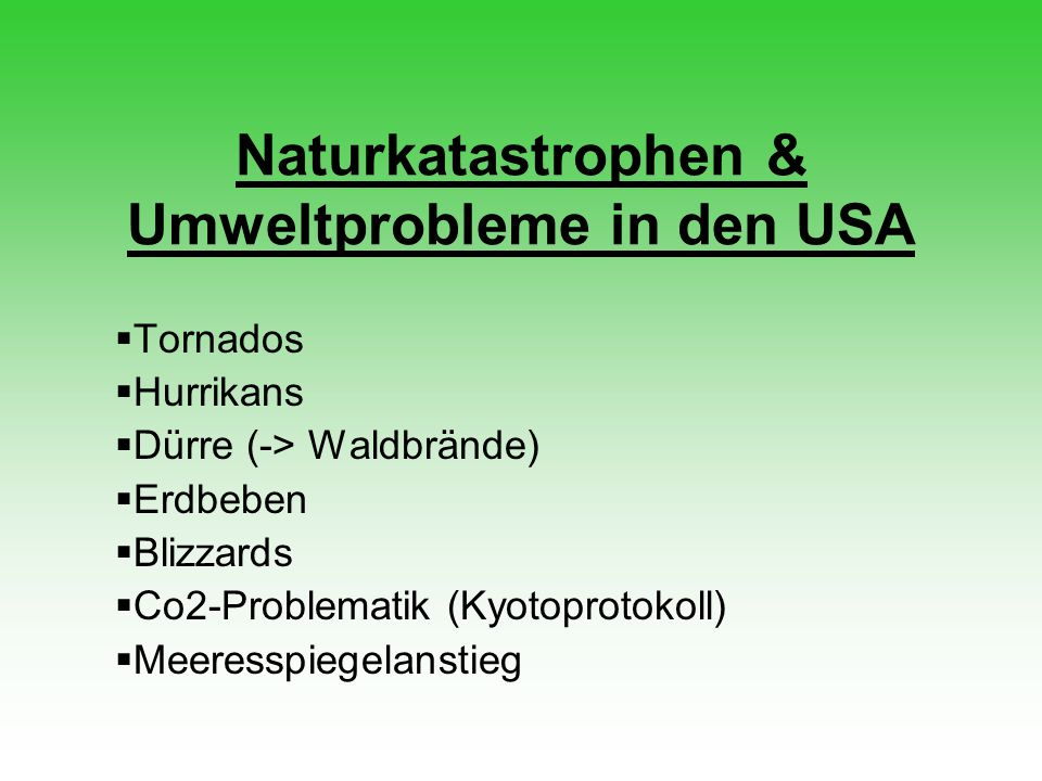 Naturkatastrophen & Umweltprobleme in den USA