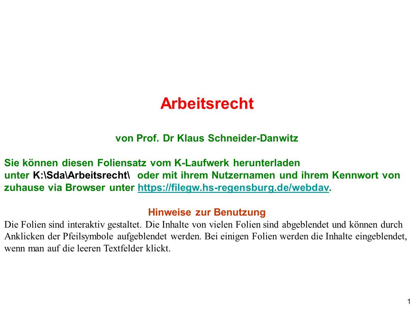 von Prof. Dr Klaus Schneider-Danwitz Hinweise zur Benutzung