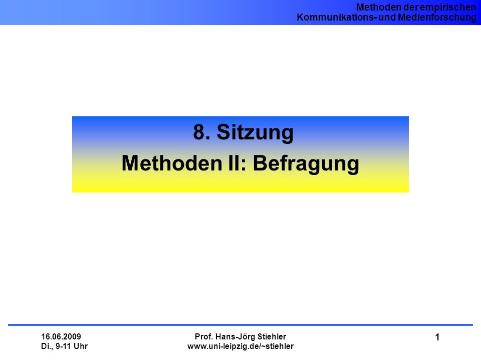 8. Sitzung Methoden II: Befragung