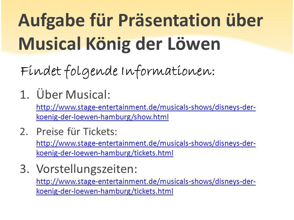 Aufgabe für Präsentation über Musical König der Löwen