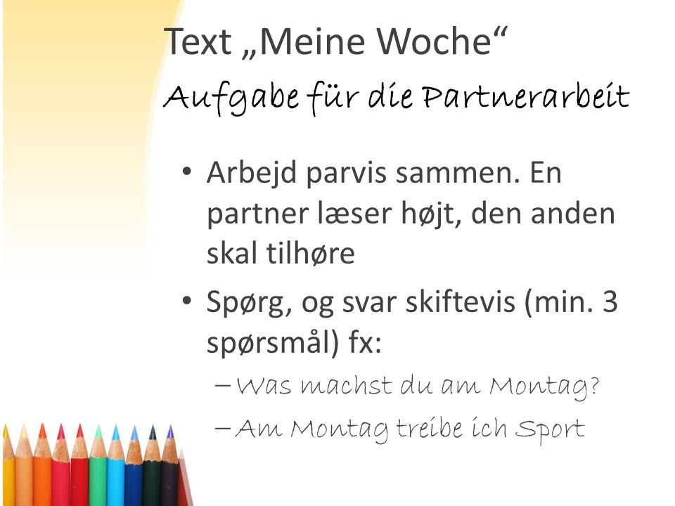 """Text """"Meine Woche Aufgabe für die Partnerarbeit"""