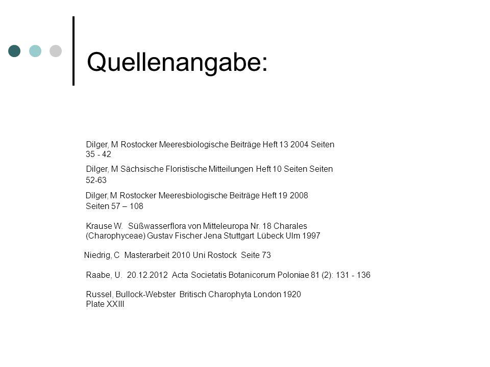 Quellenangabe: Dilger, M Rostocker Meeresbiologische Beiträge Heft 13 2004 Seiten. 35 - 42.