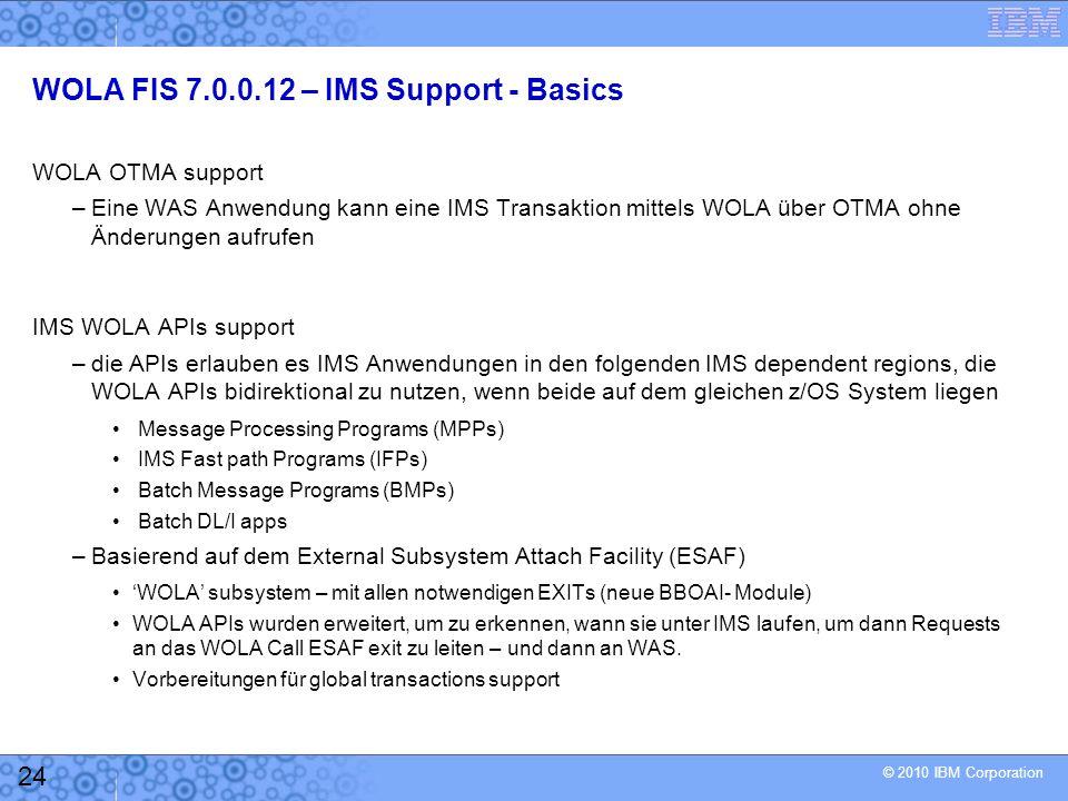 WOLA FIS 7.0.0.12 – IMS Support - Basics