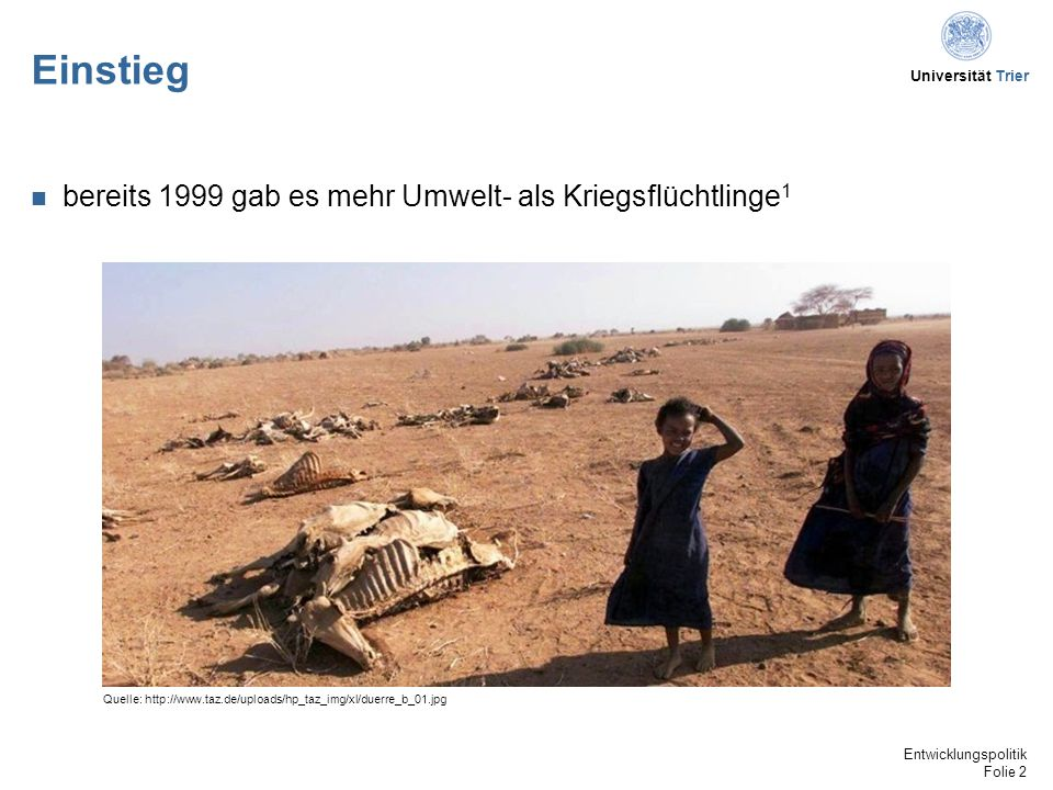 Einstieg bereits 1999 gab es mehr Umwelt- als Kriegsflüchtlinge1