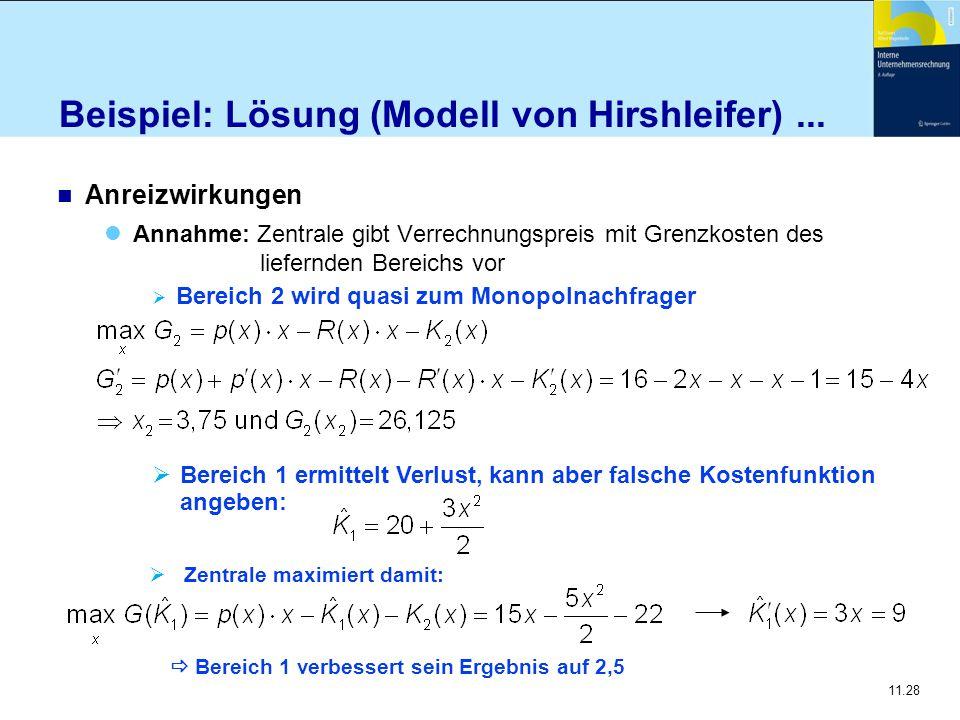 Beispiel: Lösung (Modell von Hirshleifer) ...