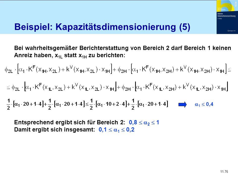 Beispiel: Kapazitätsdimensionierung (5)