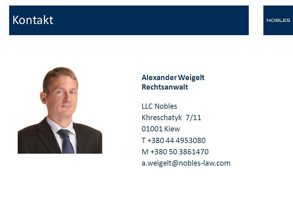 Kontakt Alexander Weigelt Rechtsanwalt LLC Nobles Khreschatyk 7/11