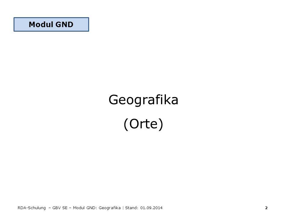 Modul GND Geografika (Orte)