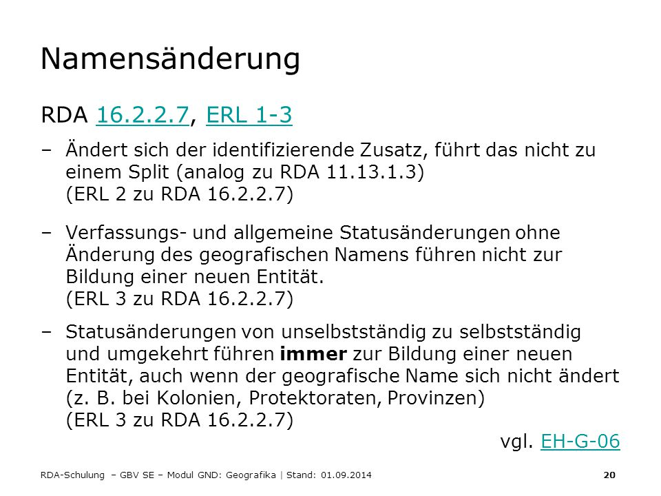 Namensänderung RDA 16.2.2.7, ERL 1-3