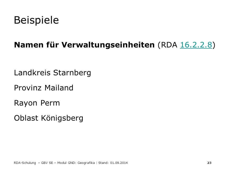 Beispiele Namen für Verwaltungseinheiten (RDA 16.2.2.8)