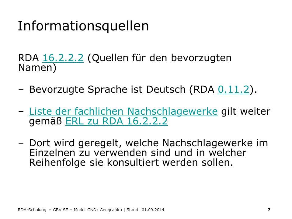 Informationsquellen RDA 16.2.2.2 (Quellen für den bevorzugten Namen)
