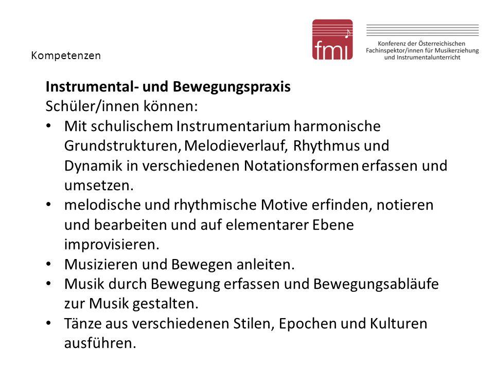Instrumental- und Bewegungspraxis Schüler/innen können: