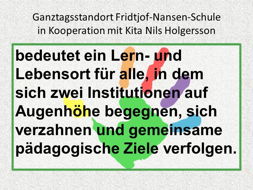 Ganztagsstandort Fridtjof-Nansen-Schule in Kooperation mit Kita Nils Holgersson