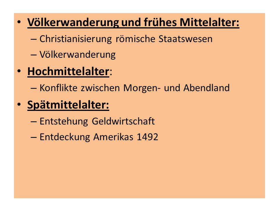 Völkerwanderung und frühes Mittelalter: