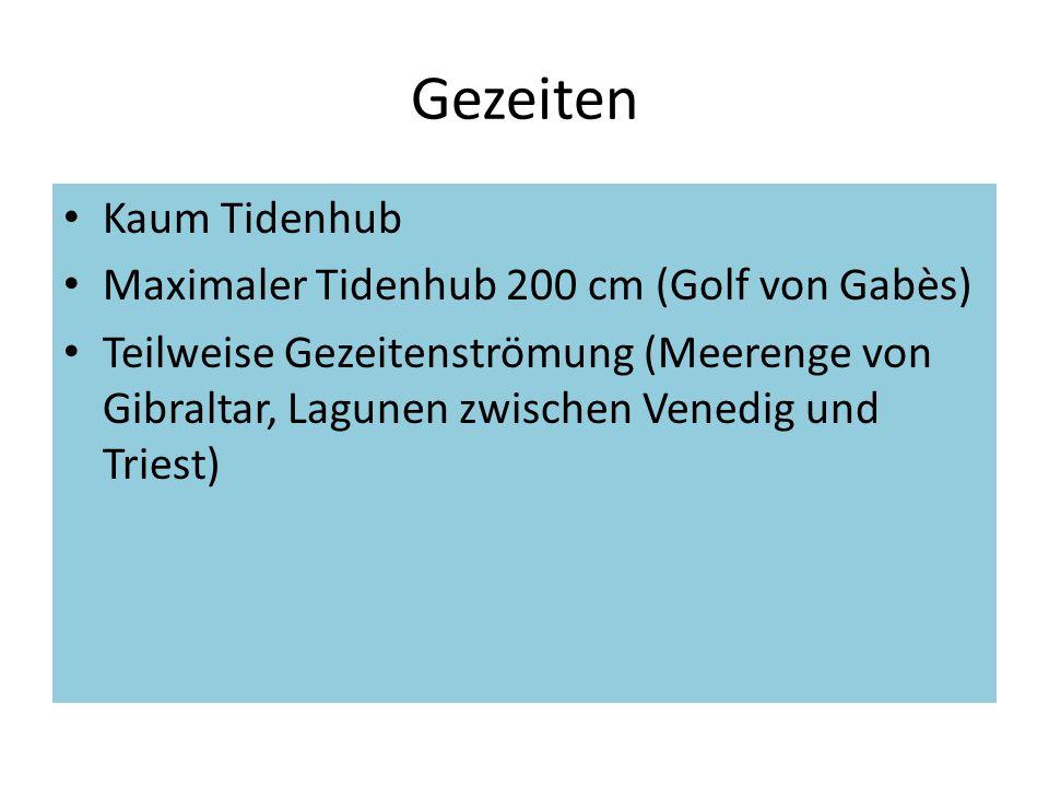 Gezeiten Kaum Tidenhub Maximaler Tidenhub 200 cm (Golf von Gabès)