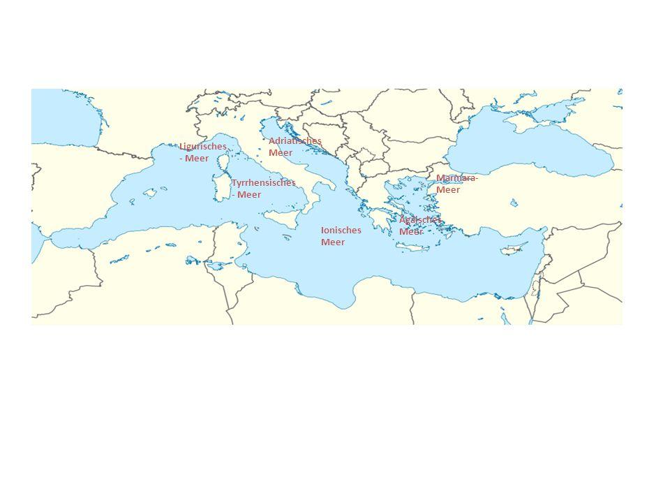 Adriatisches Meer Ligurisches- Meer. Marmara-Meer.