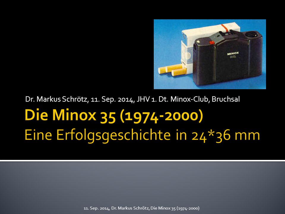 Die Minox 35 (1974-2000) Eine Erfolgsgeschichte in 24*36 mm
