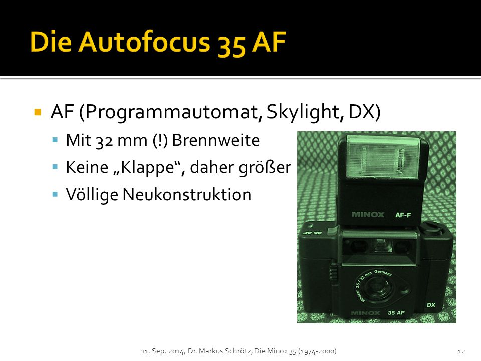 Die Autofocus 35 AF AF (Programmautomat, Skylight, DX)