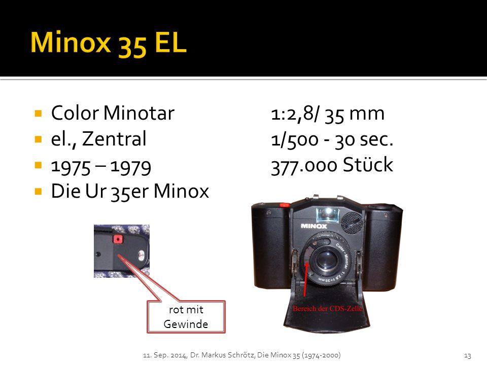 Minox 35 EL Color Minotar 1:2,8/ 35 mm el., Zentral 1/500 - 30 sec.