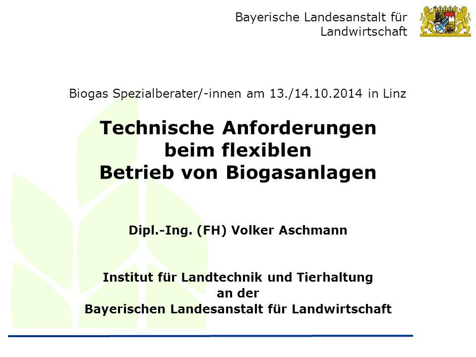 Technische Anforderungen beim flexiblen Betrieb von Biogasanlagen